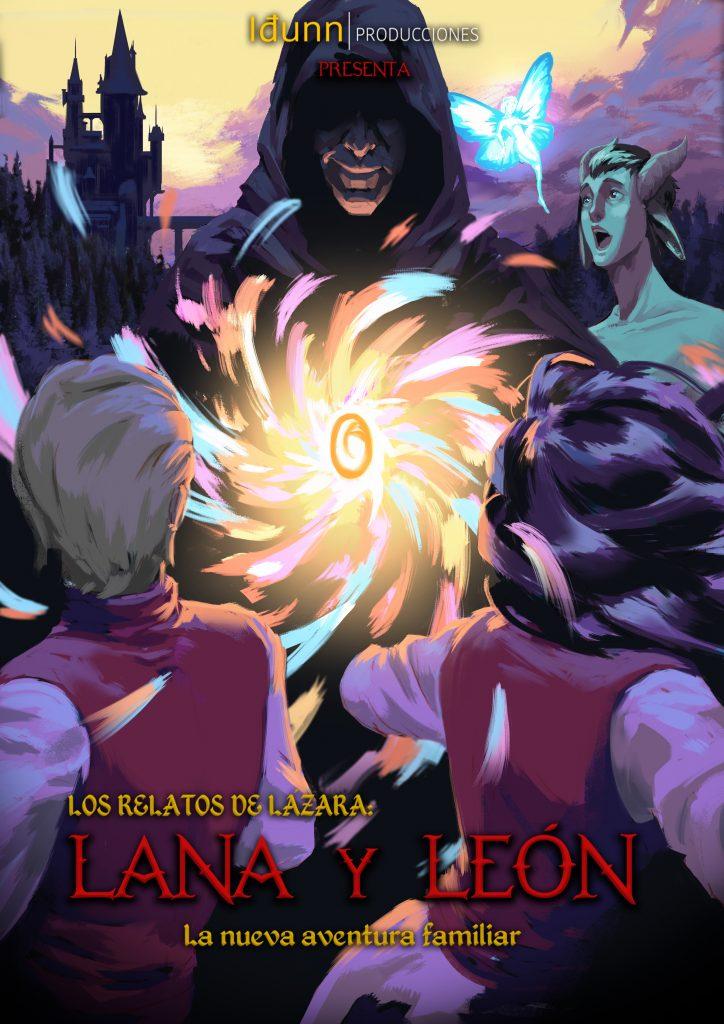 Los relatos de Lazara: Lana y Leon Idunn Producciones